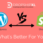 WordPress or Shopify…What's Better?