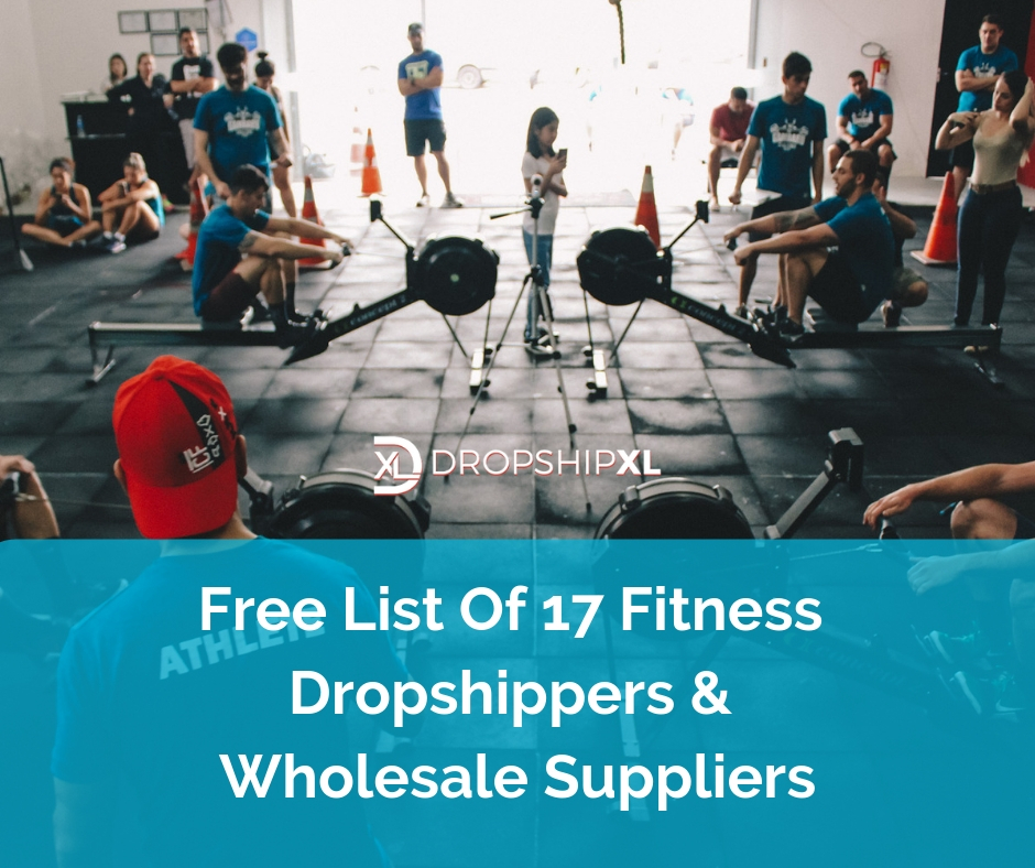 Free List Of 17 Fitness Dropshippers & Wholesale Suppliers