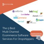 5 Best Multi Channel Ecommerce Software Services For Dropshippers - DropshipXL
