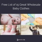Free List of 15 Great Wholesale Baby Clothes