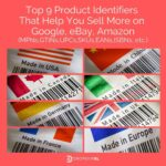 Top 9 Product Identifiers That Help You Sell More on Google, eBay, Amazon (MPN,GTIN,UPC,SKU,EAN,ISBN)